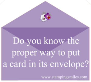 Do You Know The Proper Way To Put A Card In Its Envelope