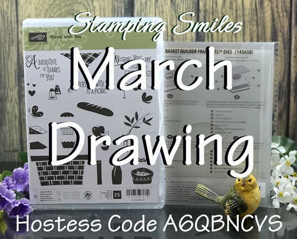 Stamping Smiles March 2018 Drawing for a Stampin' Up! Picnic with You Bundle