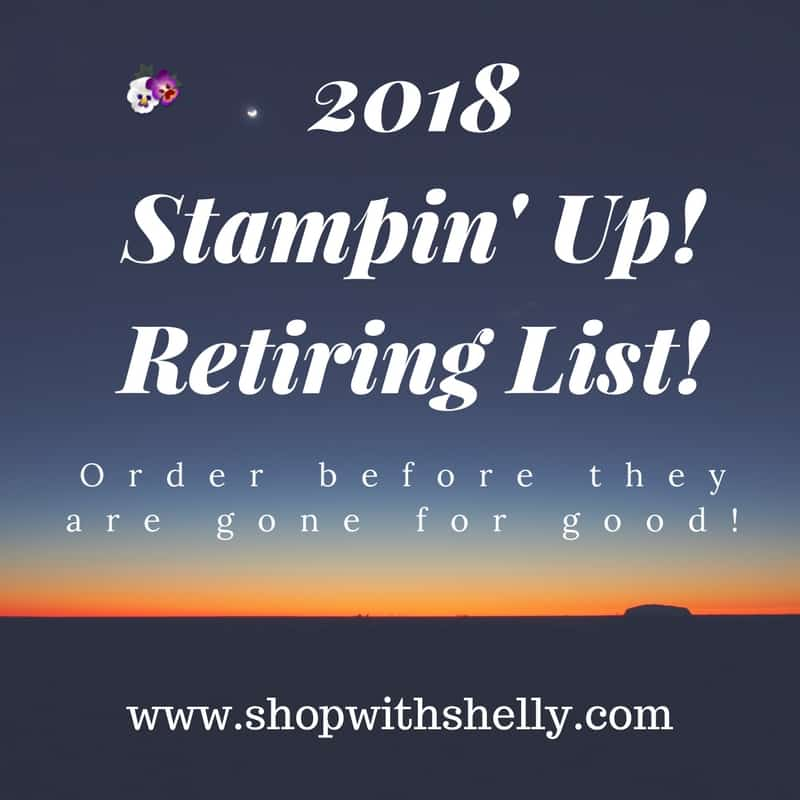2018 Stampin' Up! Retiring Lists from the 2017-2018 Stampin' Up! Catalog and 2018 Stampin' Up! Occasions Catalog