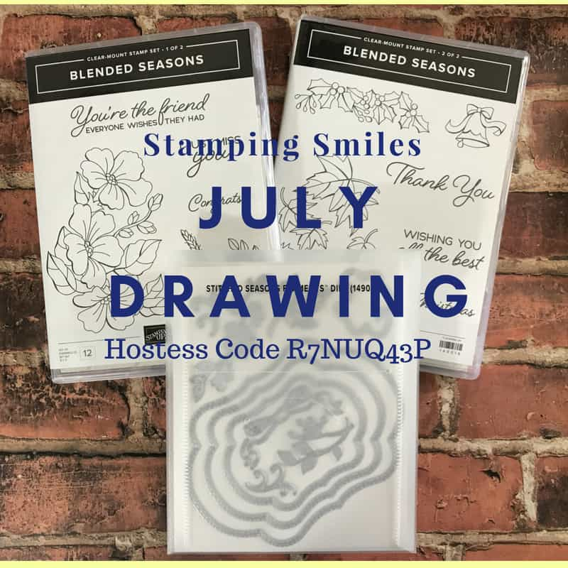 Stamping Smiles July 2018 Drawing for a Stampin' Up! Blended Seasons Bundle