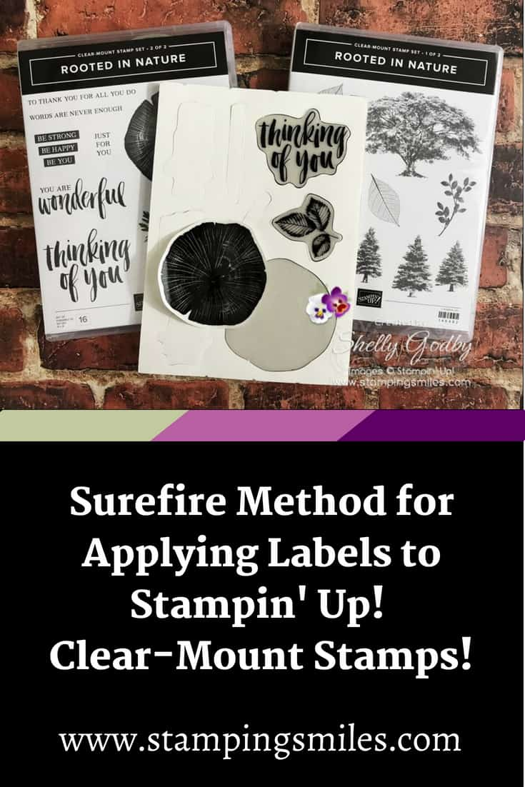 Surefire and easy method for applying labels to Stampin' Up! stamps demonstrated by Shelly Godby of www.stampingsmiles.com