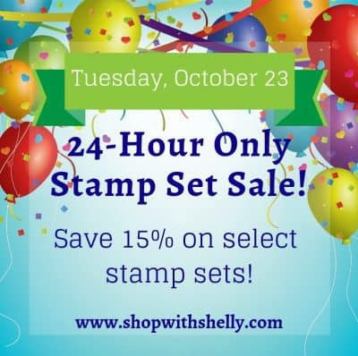 Stampin' Up! sale! Save 15% on select Stampin' Up! stamp sets are 15% off Tuesday, October 23, 2018!