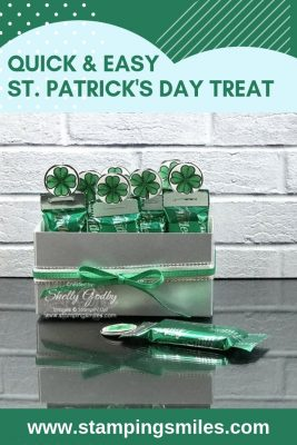 Quick and easy St. Patrick's Day treat with Stampin' Up! Amazing Life Stamp Set designed by Shelly Godby of www.stampingsmiles.com