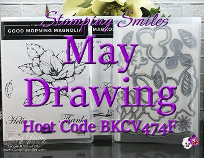 Stamping Smiles May 2019 Drawing for a Stampin' Up! Good Morning Magnolia Bundle