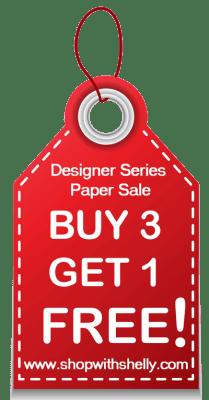 Buy 3 Get 1 FREE Designer Series Paper Sale!